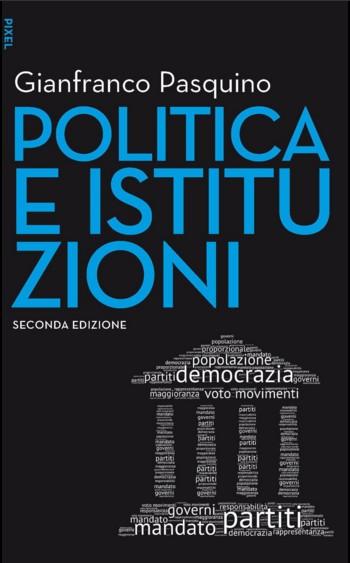 POLITICA E ISTITUZIONI EGEA – UNIVERSITÀ BOCCONI EDITORE 2016