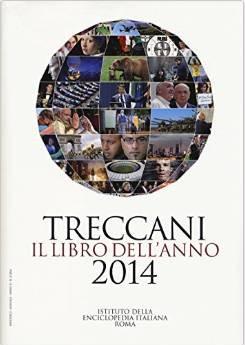 Treccani. Il libro dell'anno 2014 Ed Ist. Enciclopedia Italiana