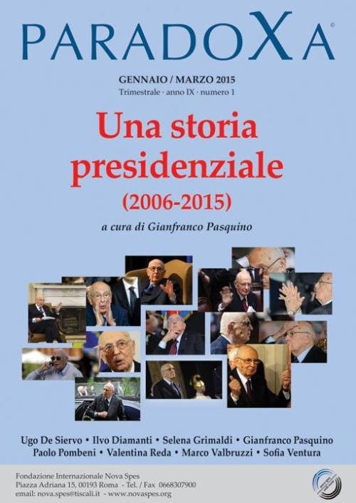 Una storia presidenziale (2006-2015)