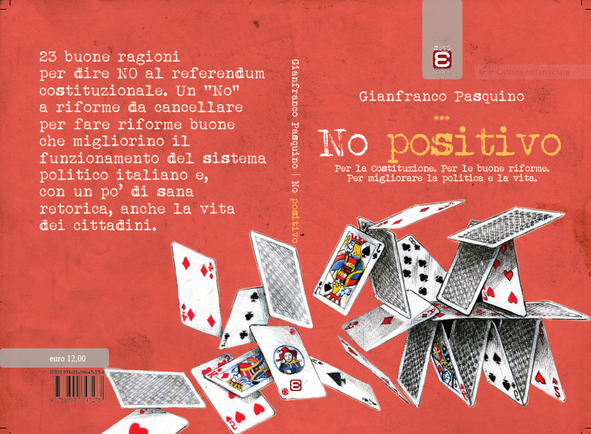 NO positivo Per la Costituzione Per buone riforme Per migliorare la politica e la vita (edizioni epoké)